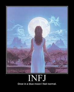 I bet lots of people feel this way, but I think being an INFJ makes us feel even weirder at times.